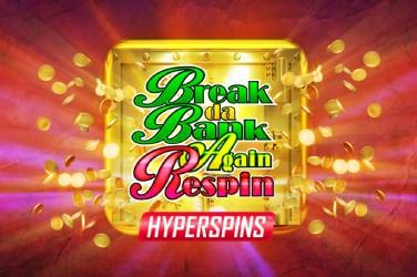 Break Da Bank Again Respin - Microgaming