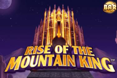 Rise of the Mountain King - NextGen